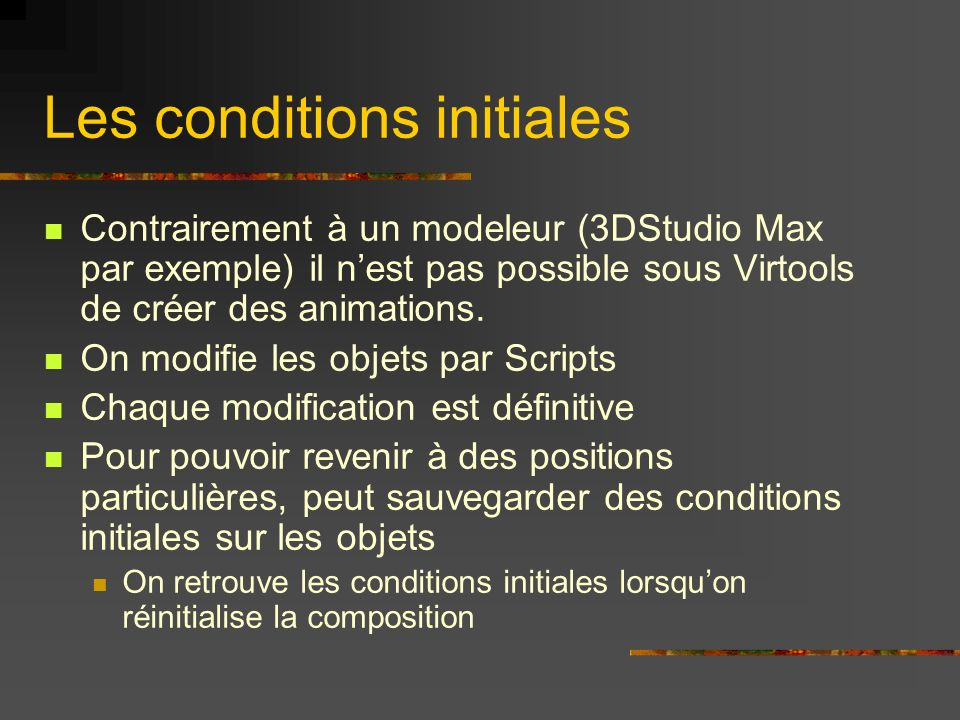Les conditions initiales