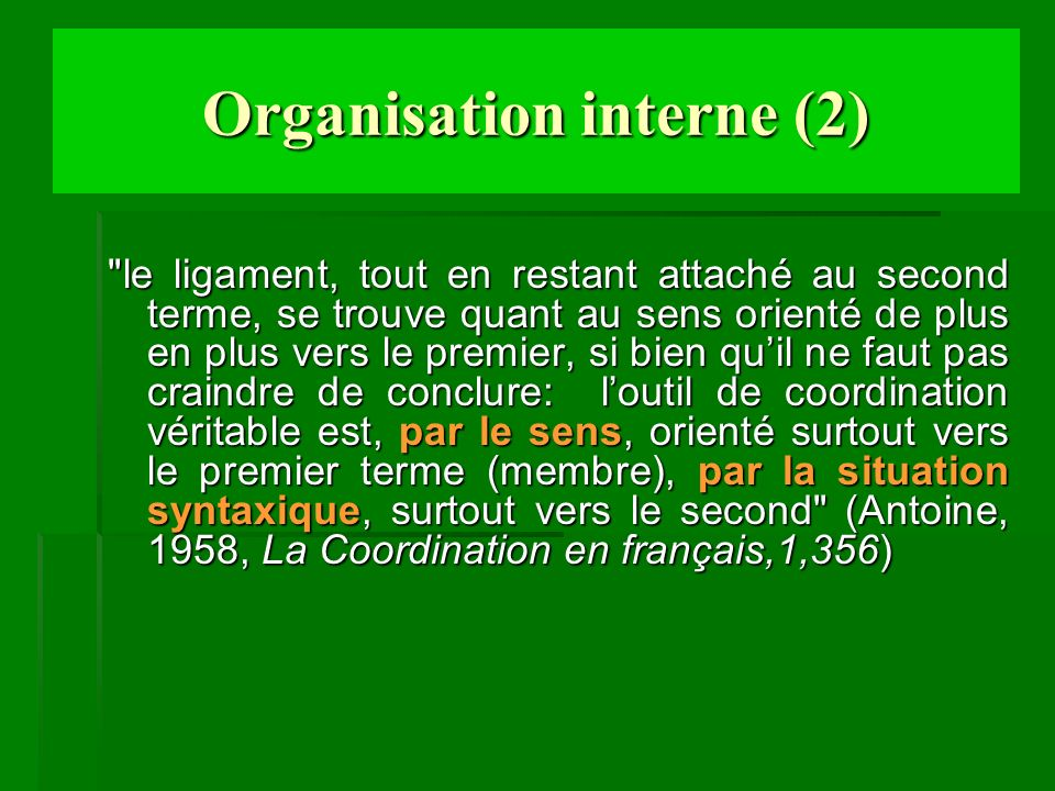 Organisation interne (2)
