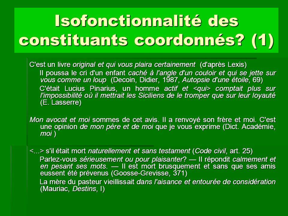 Isofonctionnalité des constituants coordonnés (1)