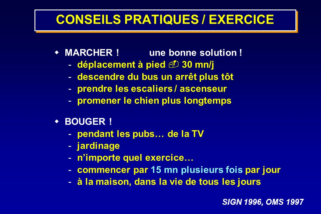 CONSEILS PRATIQUES / EXERCICE
