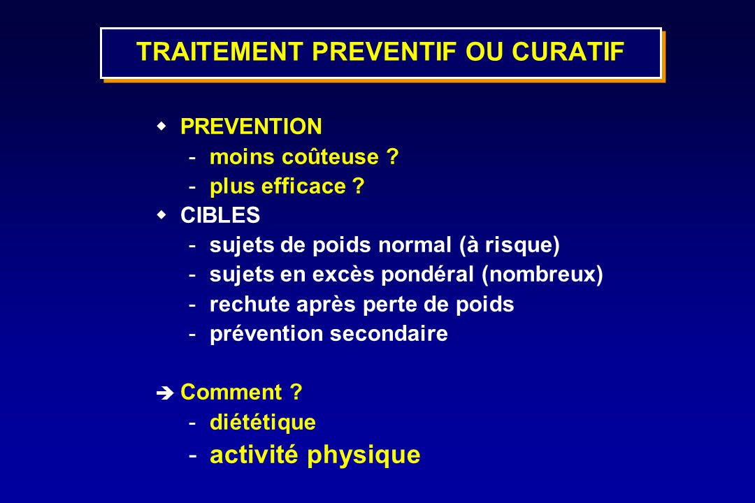 TRAITEMENT PREVENTIF OU CURATIF