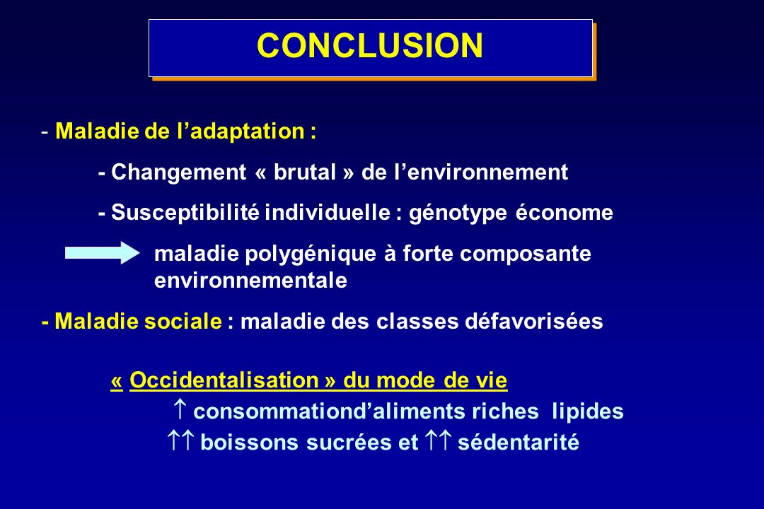 CONCLUSION Maladie de l'adaptation :