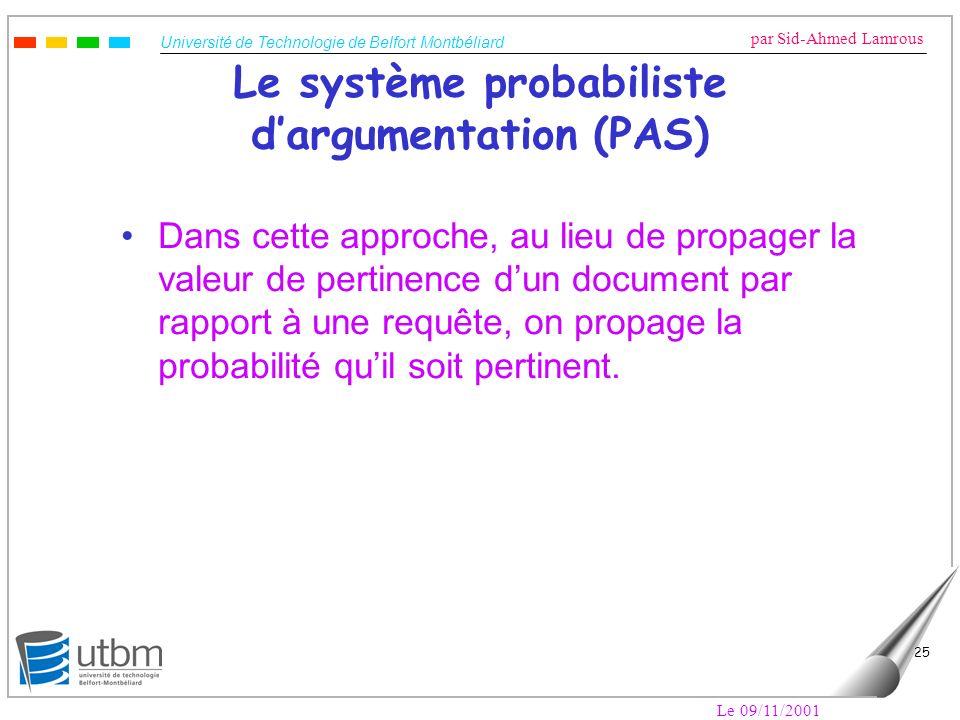 Le système probabiliste d'argumentation (PAS)