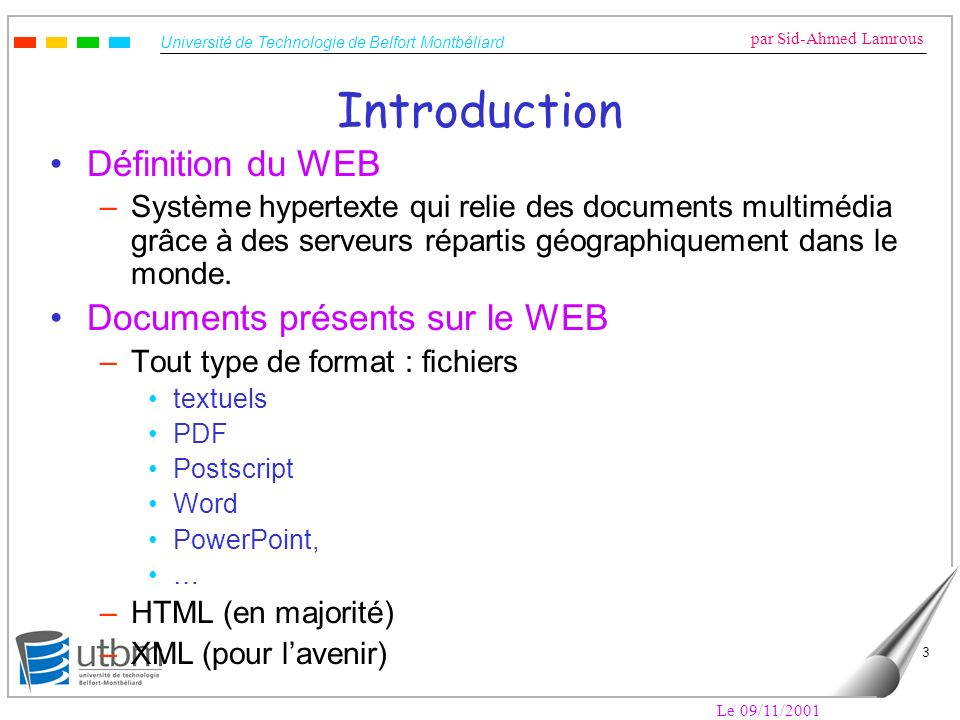 Introduction Définition du WEB Documents présents sur le WEB