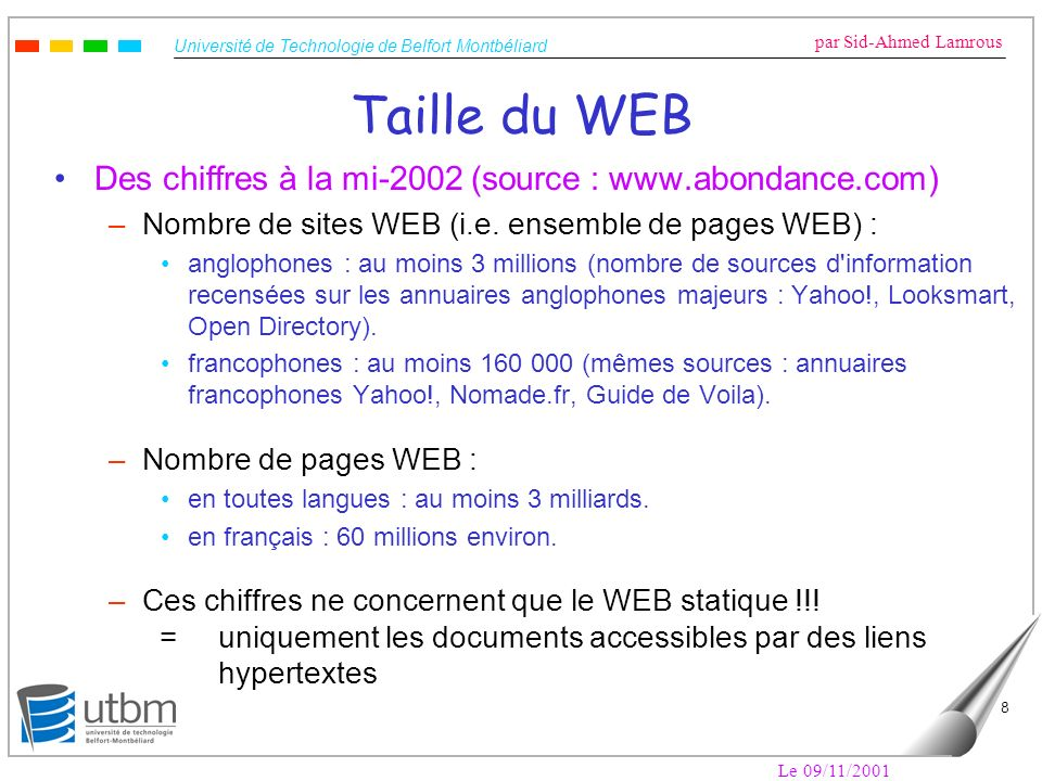 Taille du WEB Des chiffres à la mi-2002 (source : www.abondance.com)