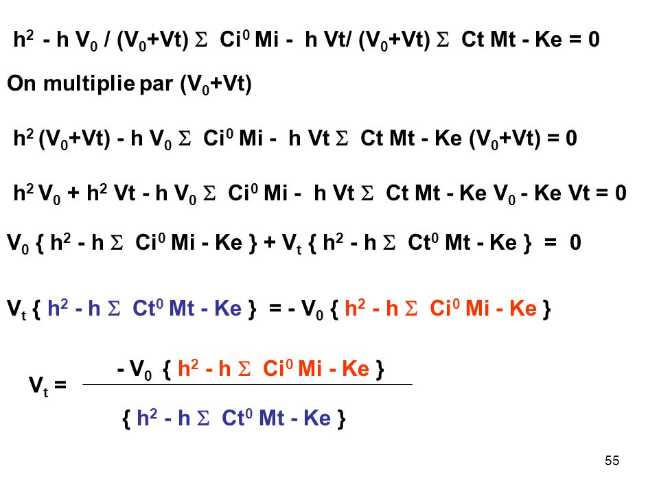 h2 - h V0 / (V0+Vt) S Ci0 Mi - h Vt/ (V0+Vt) S Ct Mt - Ke = 0