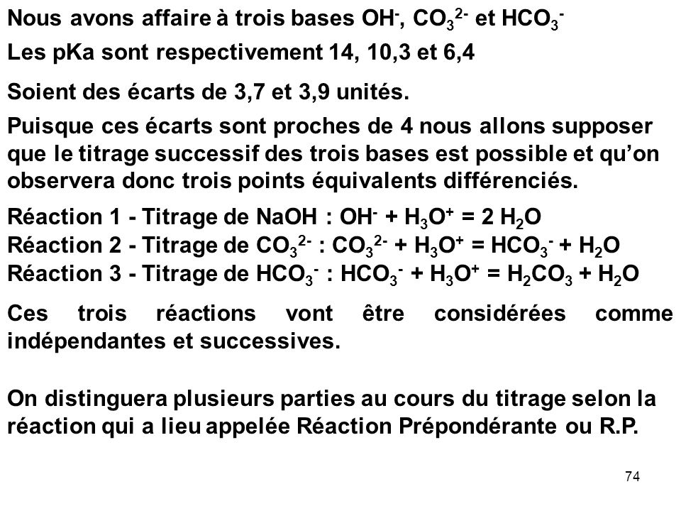 Nous avons affaire à trois bases OH-, CO32- et HCO3-