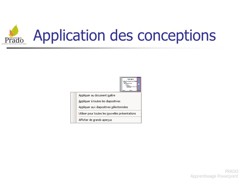 Application des conceptions