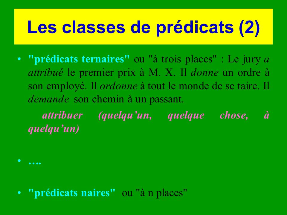 Les classes de prédicats (2)