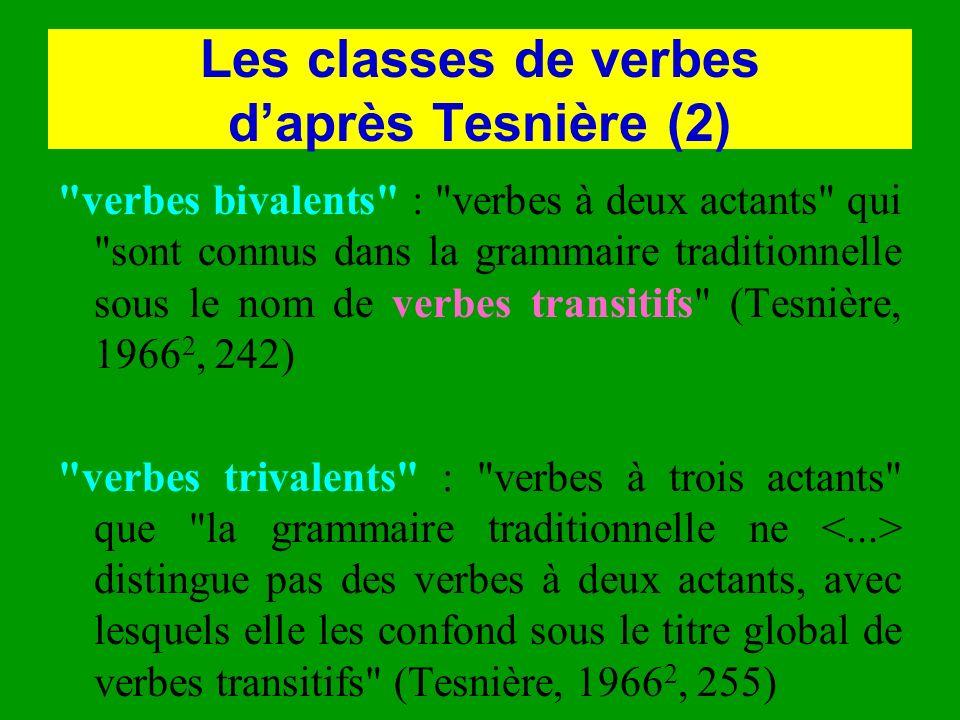 Les classes de verbes d'après Tesnière (2)