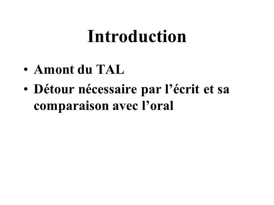 Introduction Amont du TAL