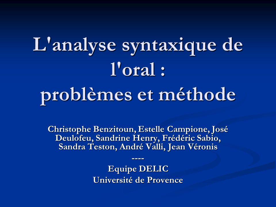 L analyse syntaxique de l oral : problèmes et méthode