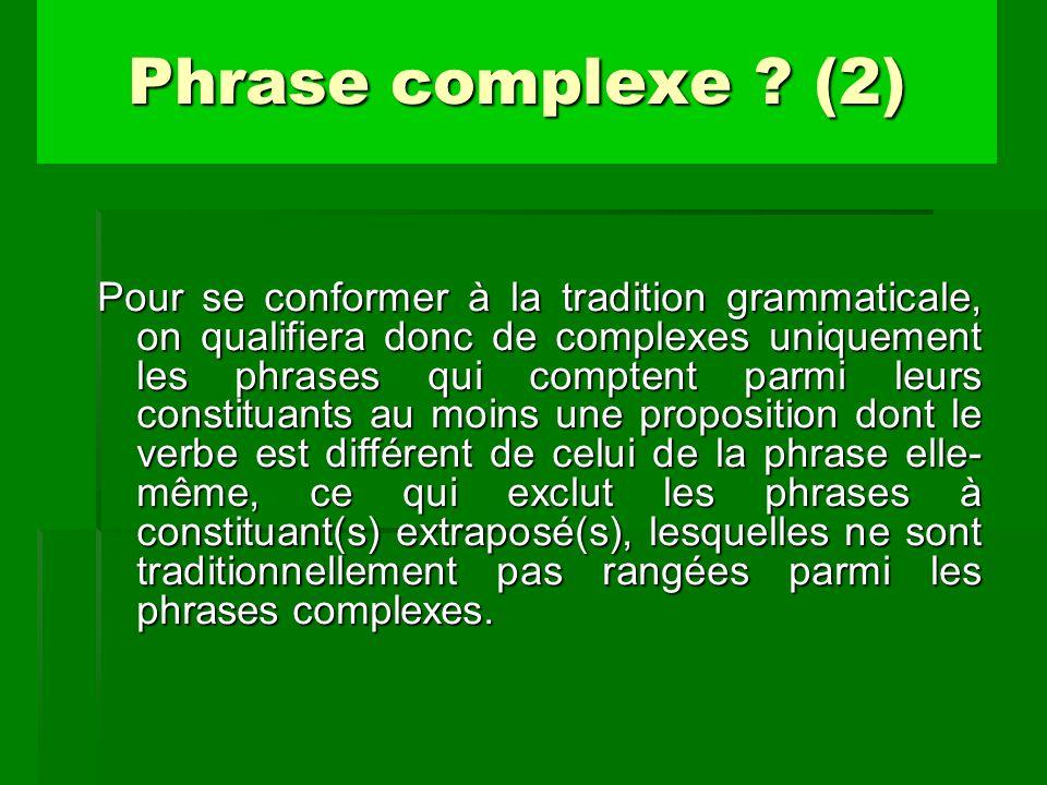 Phrase complexe (2)