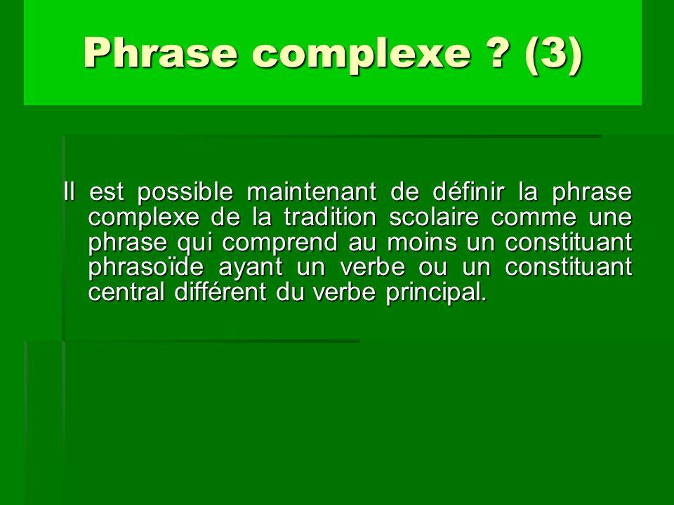Phrase complexe (3)