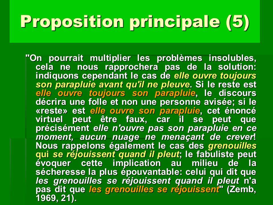 Proposition principale (5)