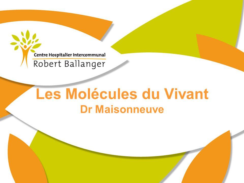 Les Molécules du Vivant Dr Maisonneuve