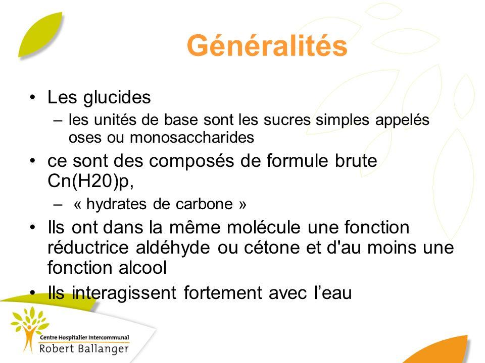 Généralités Les glucides