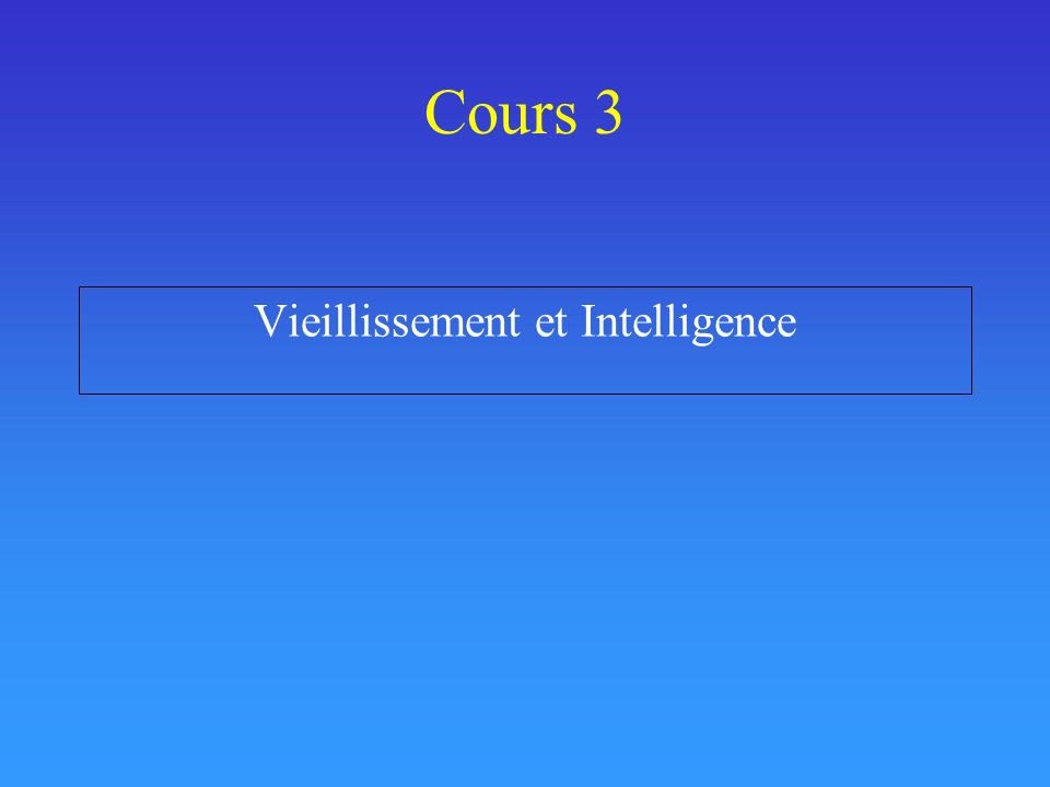 Vieillissement et Intelligence