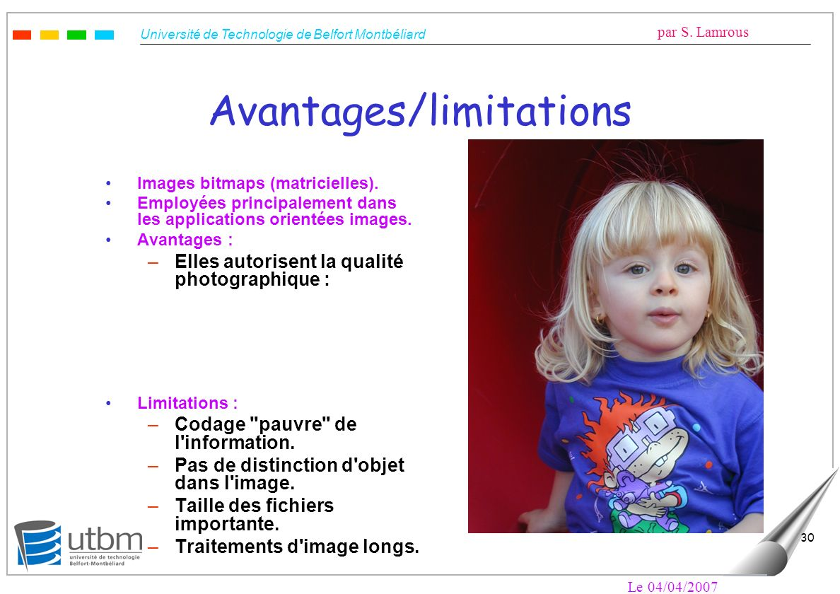 Avantages/limitations