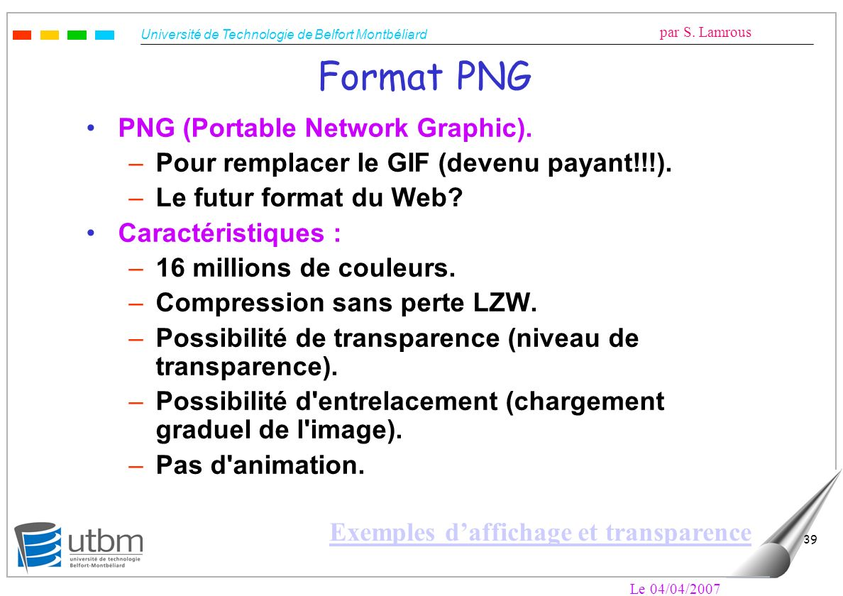 Format PNG PNG (Portable Network Graphic).