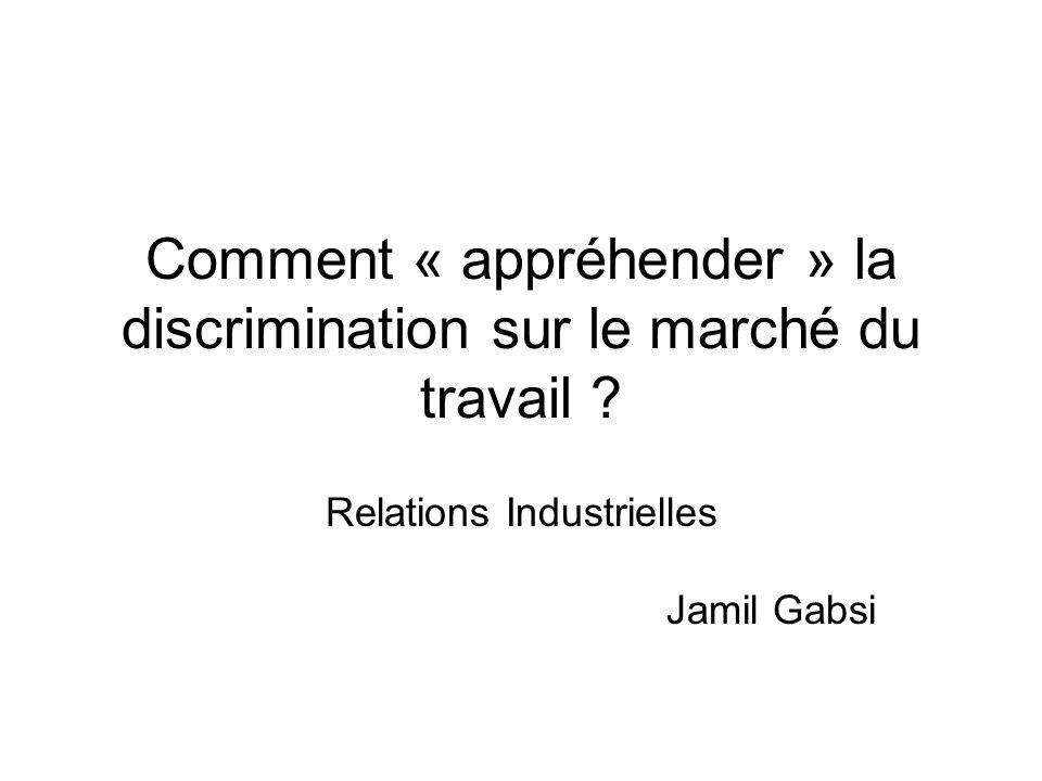 Comment « appréhender » la discrimination sur le marché du travail