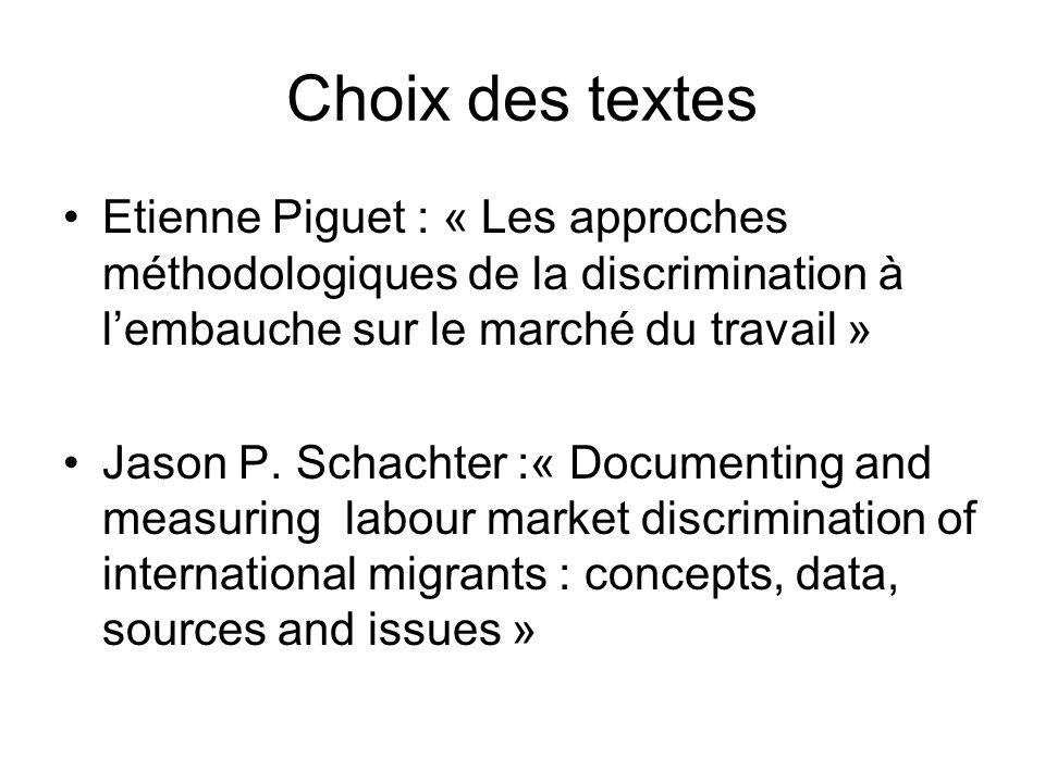 Choix des textes Etienne Piguet : « Les approches méthodologiques de la discrimination à l'embauche sur le marché du travail »