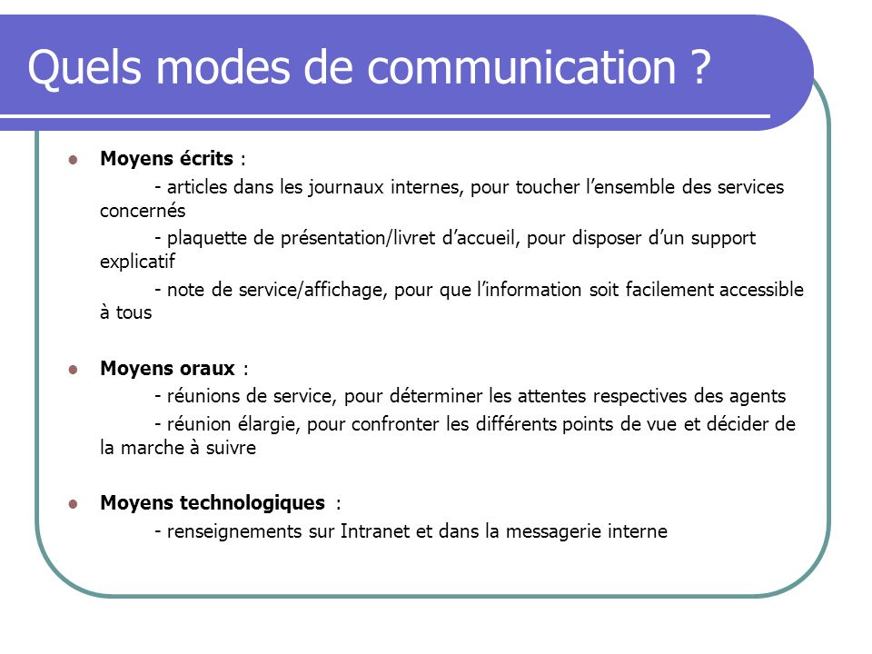 Quels modes de communication