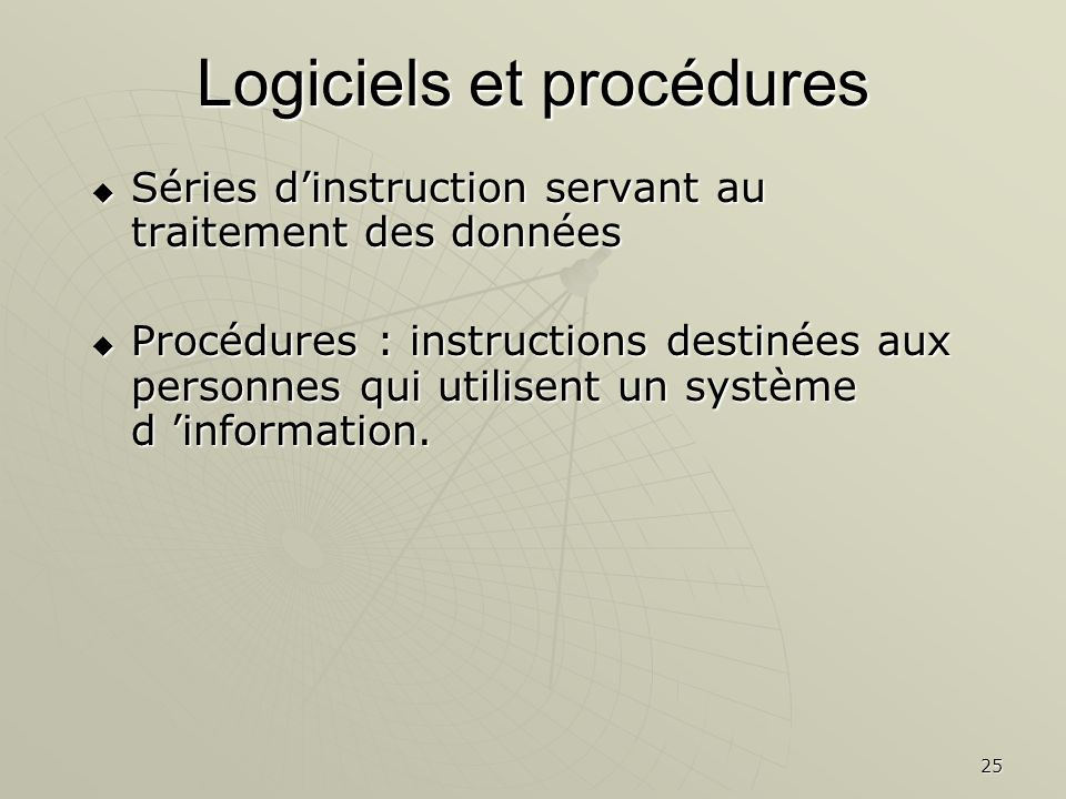 Logiciels et procédures