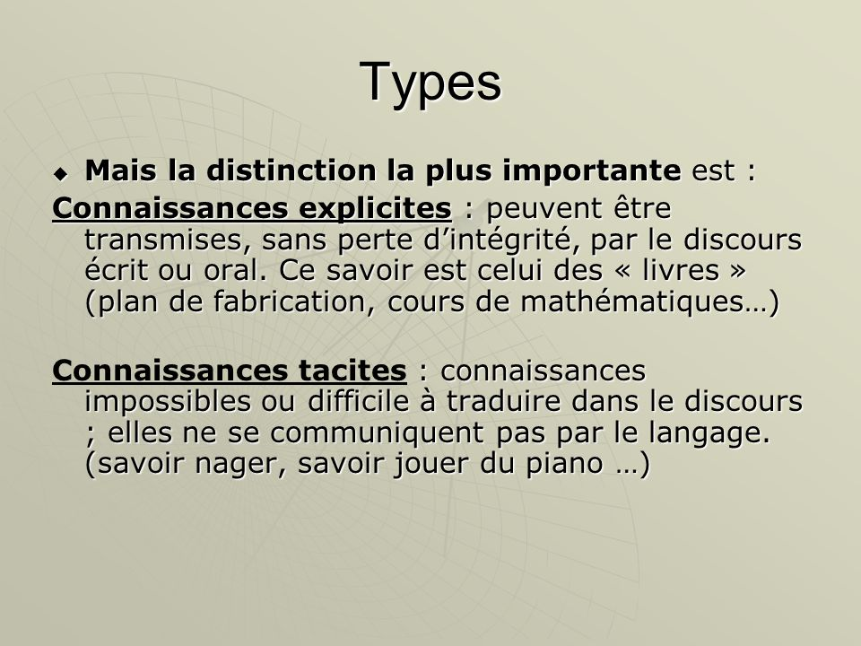 Types Mais la distinction la plus importante est :