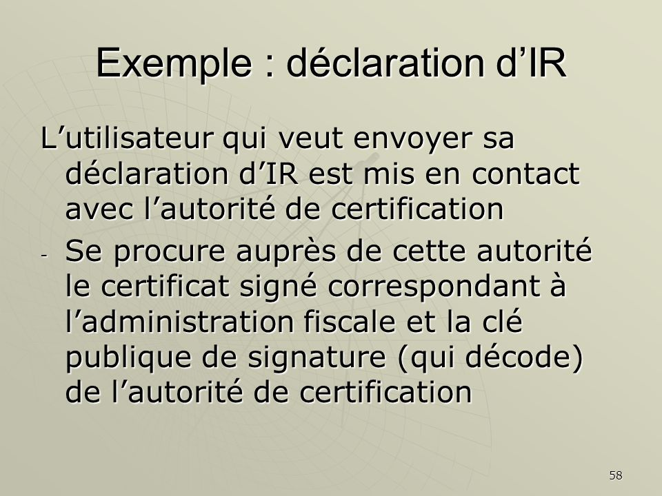 Exemple : déclaration d'IR