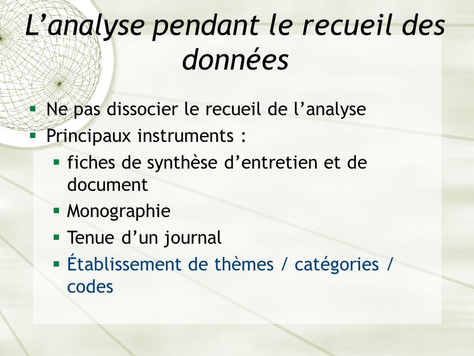 L'analyse pendant le recueil des données