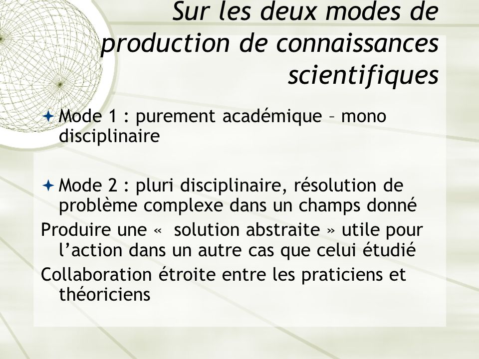 Sur les deux modes de production de connaissances scientifiques