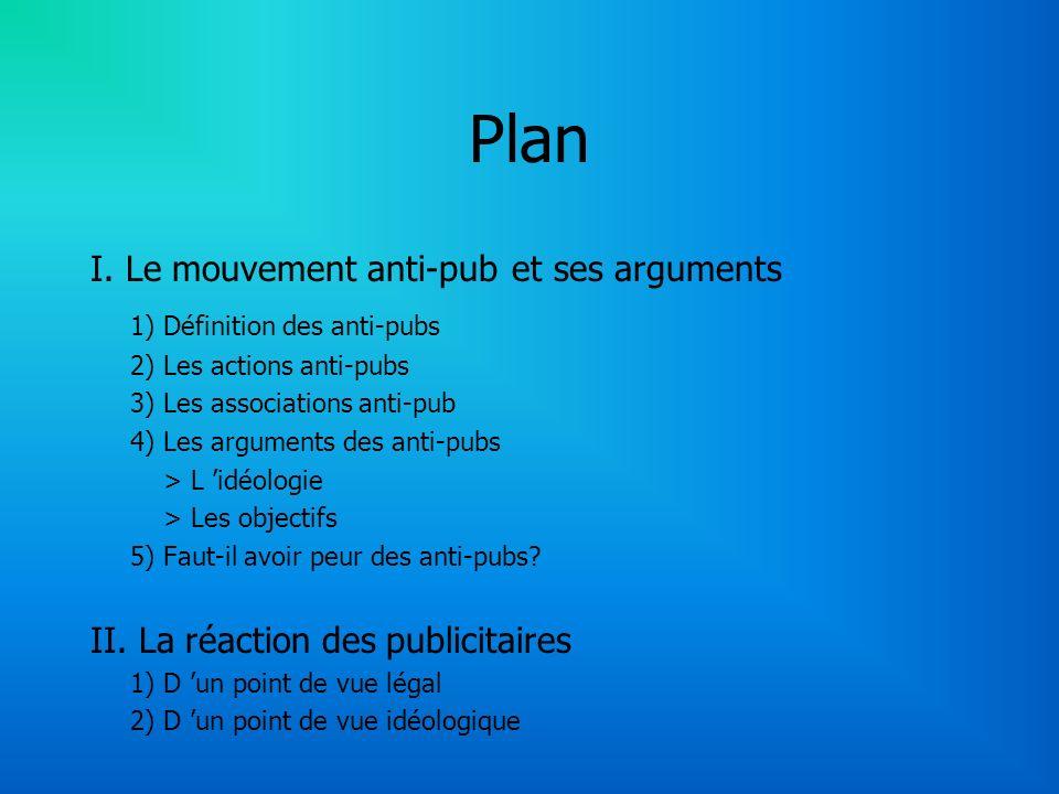Plan I. Le mouvement anti-pub et ses arguments