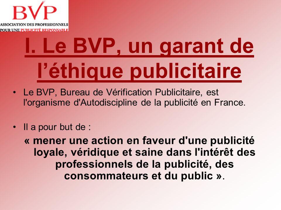 I. Le BVP, un garant de l'éthique publicitaire