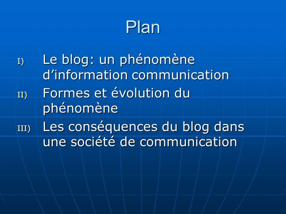 Plan Le blog: un phénomène d'information communication