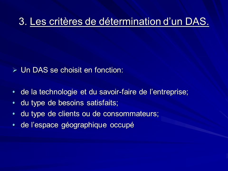 3. Les critères de détermination d'un DAS.