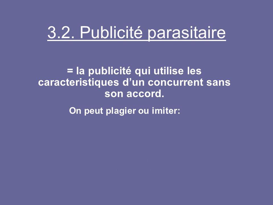 3.2. Publicité parasitaire