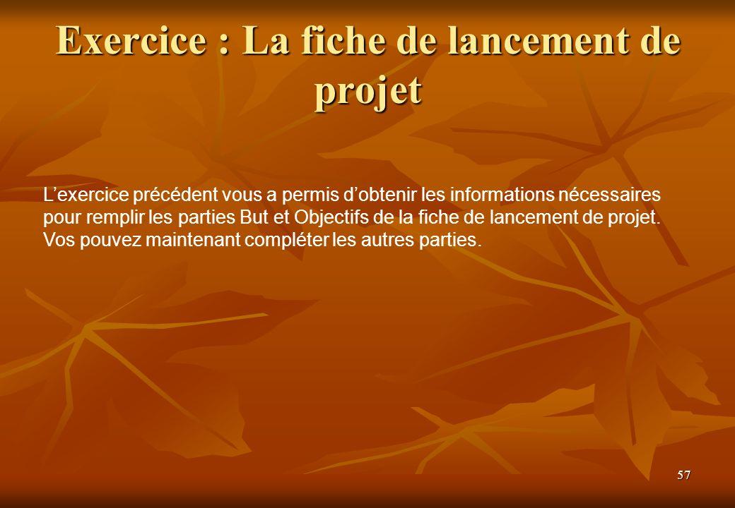 Exercice : La fiche de lancement de projet