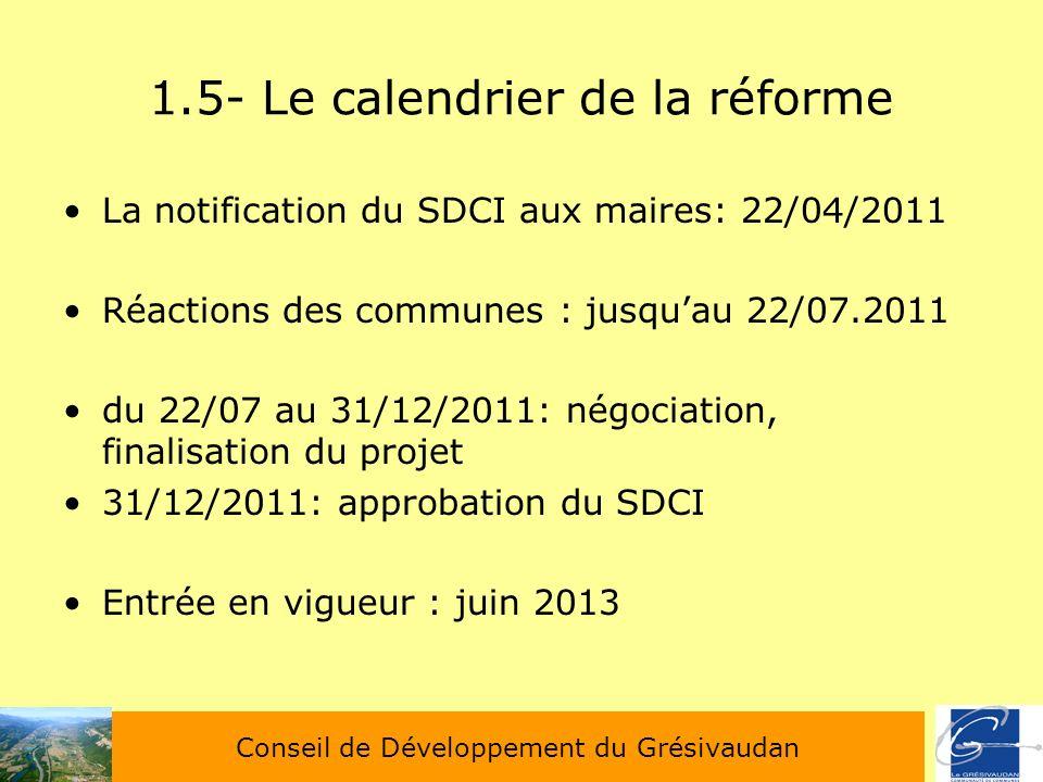 1.5- Le calendrier de la réforme