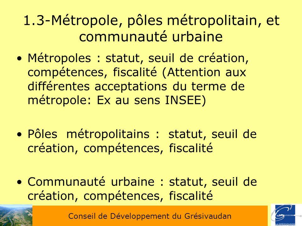 1.3-Métropole, pôles métropolitain, et communauté urbaine