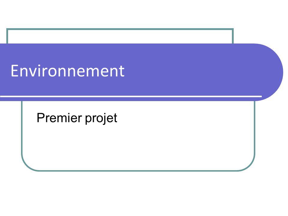 Environnement Premier projet