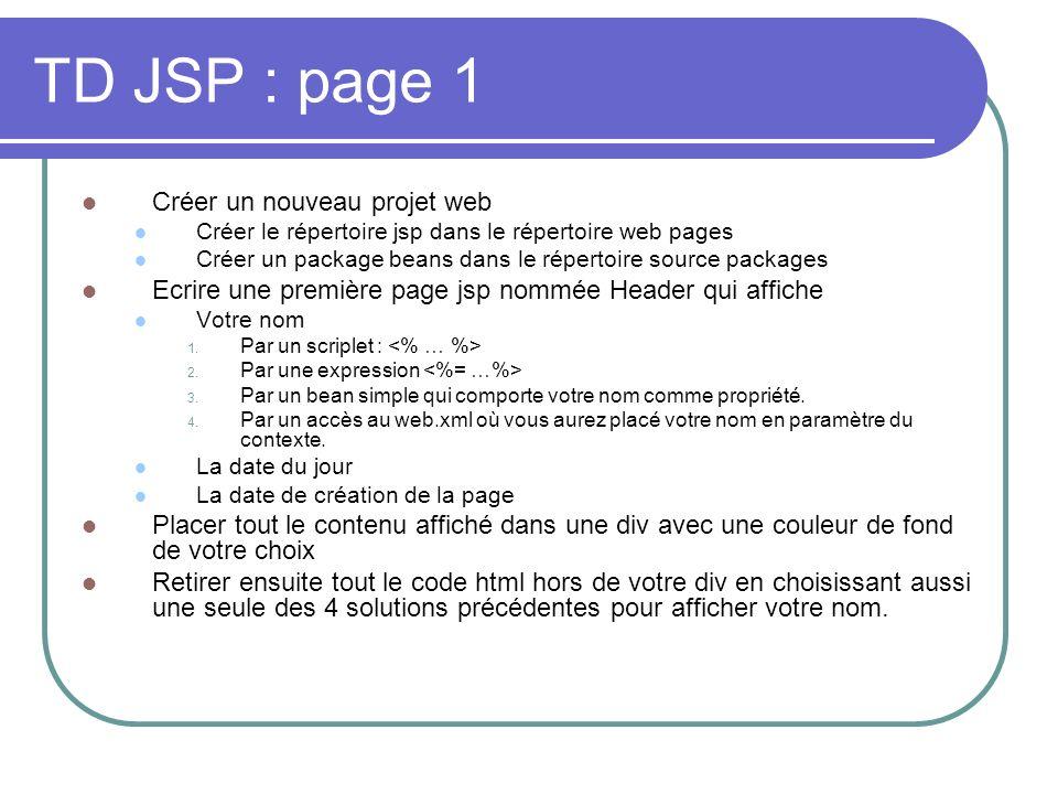 TD JSP : page 1 Créer un nouveau projet web