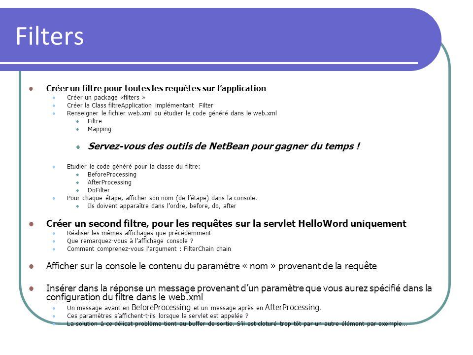 Filters Servez-vous des outils de NetBean pour gagner du temps !