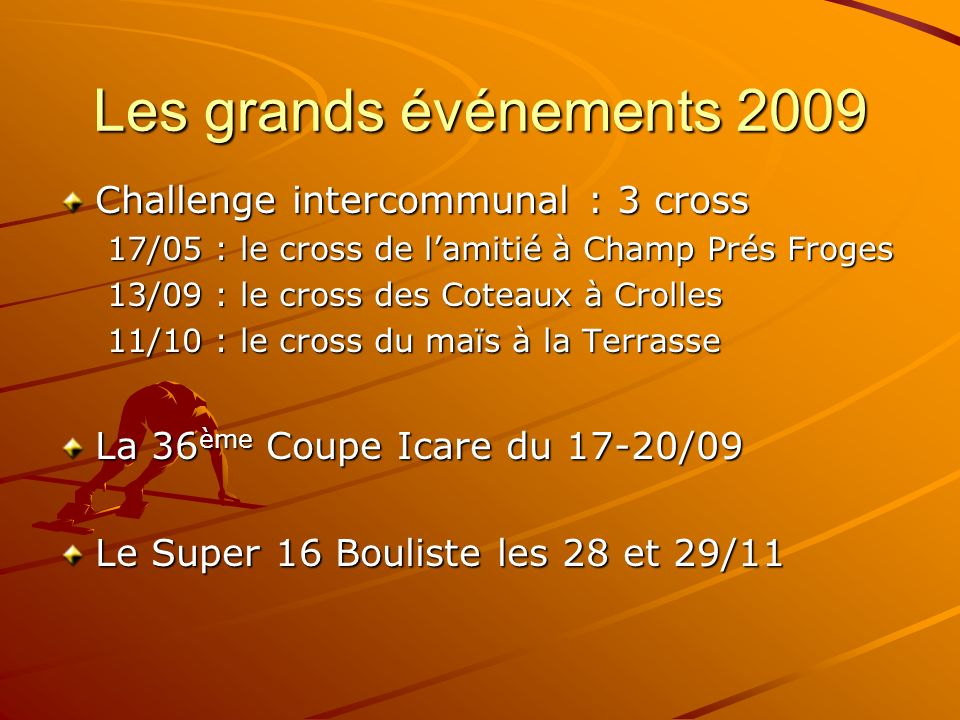 Les grands événements 2009 Challenge intercommunal : 3 cross