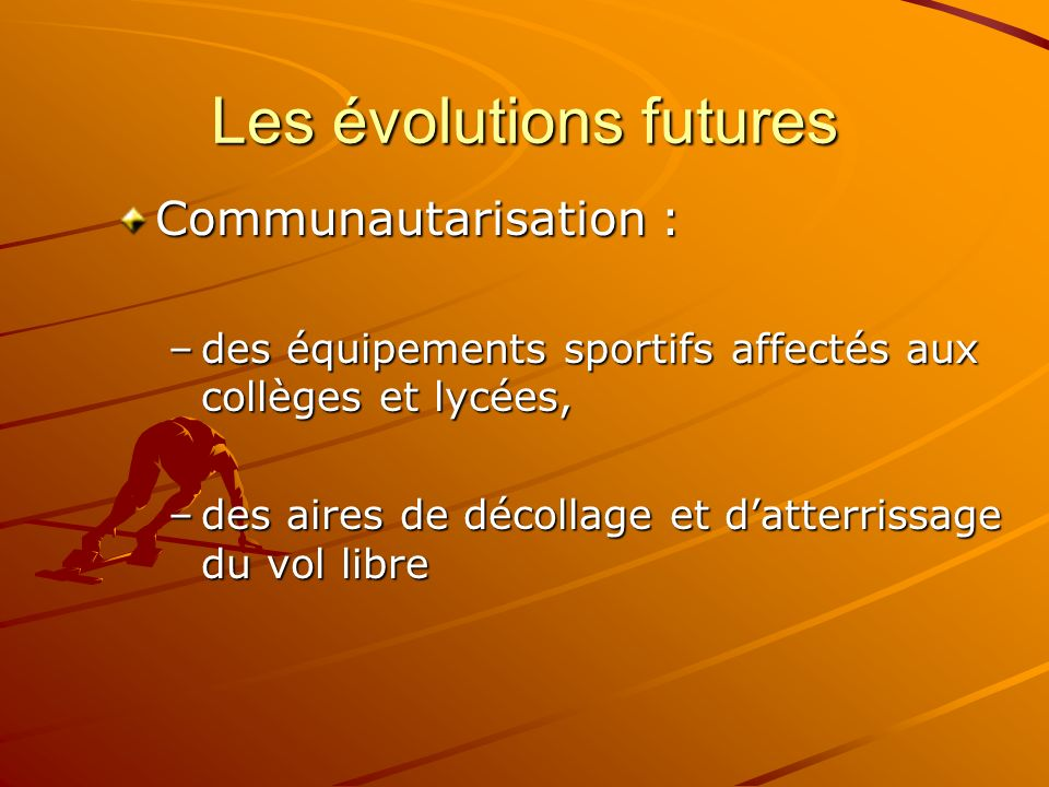 Les évolutions futures