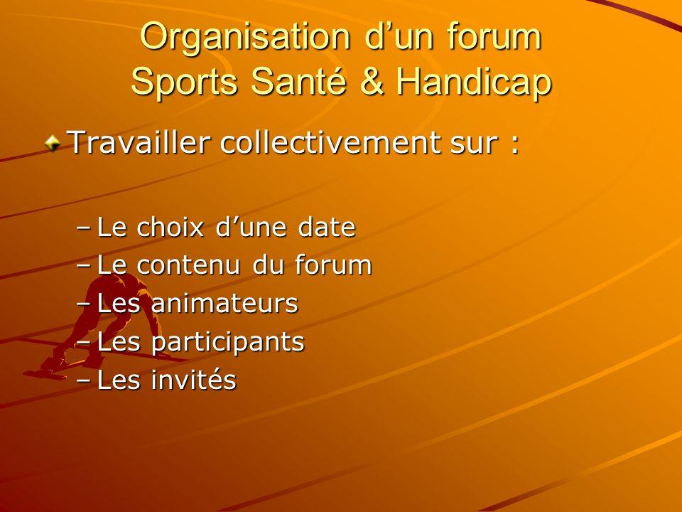 Organisation d'un forum Sports Santé & Handicap