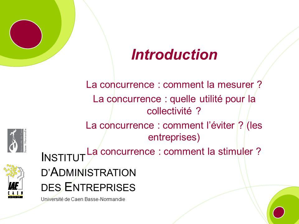Introduction La concurrence : comment la mesurer