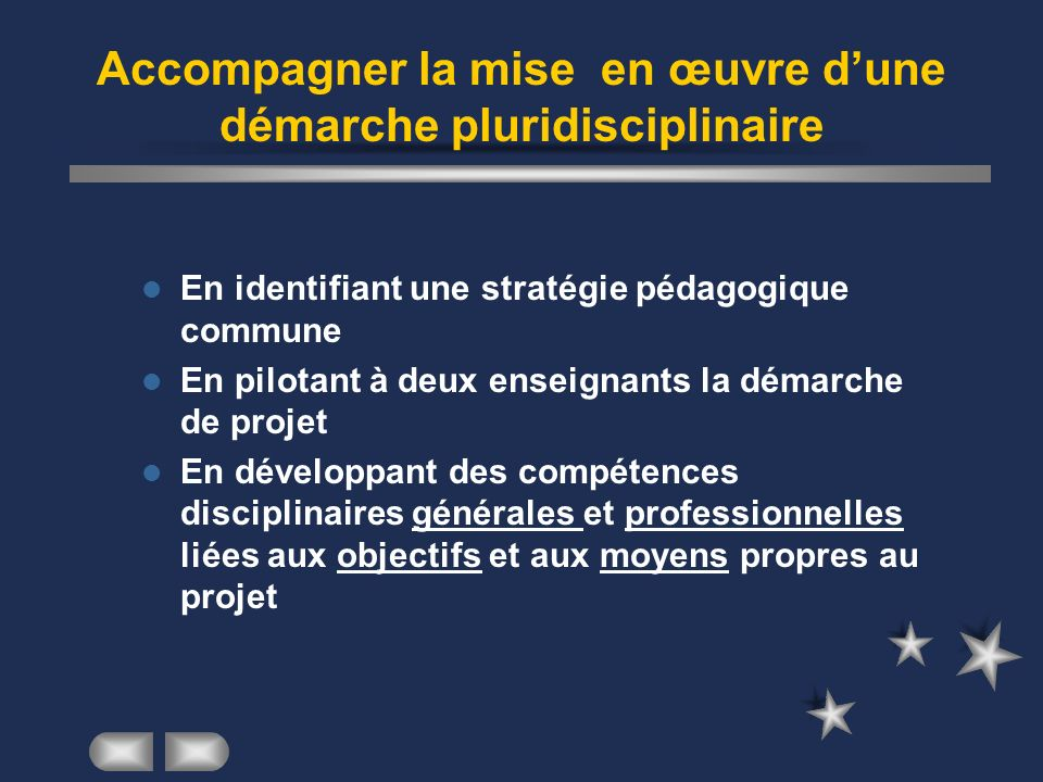 Accompagner la mise en œuvre d'une démarche pluridisciplinaire