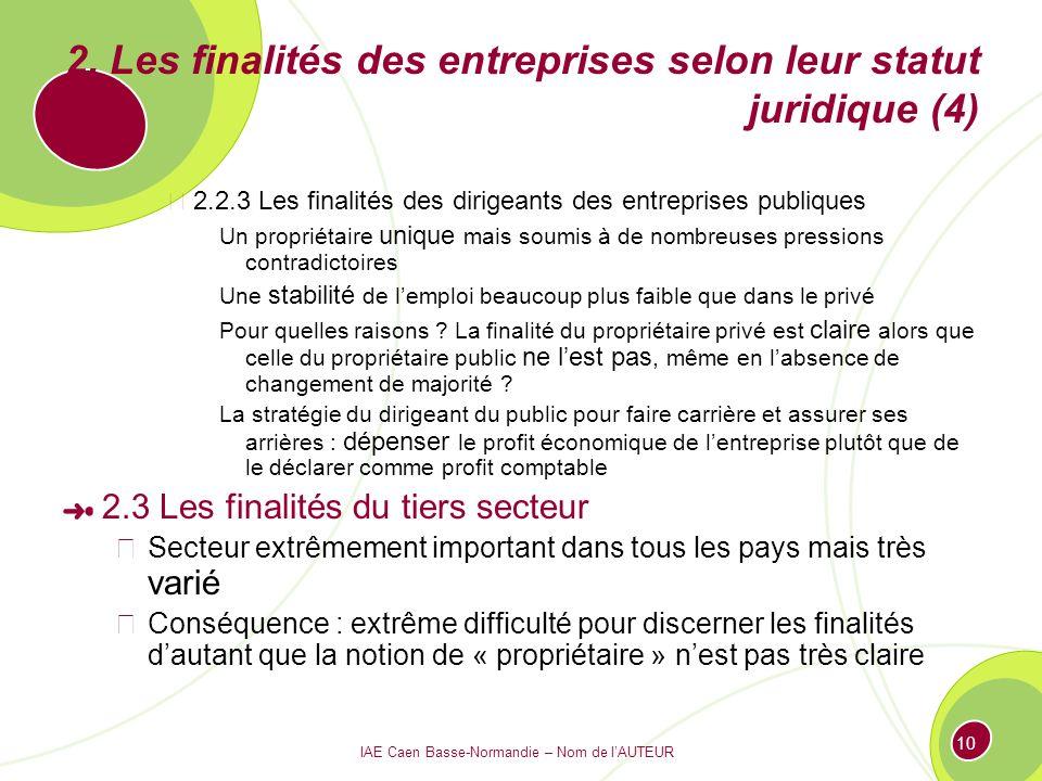2. Les finalités des entreprises selon leur statut juridique (4)