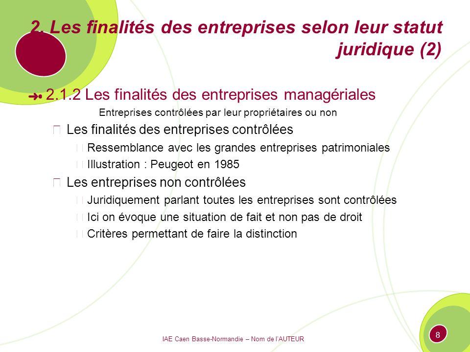 2. Les finalités des entreprises selon leur statut juridique (2)